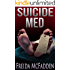Suicide Med (Prescription: Murder Book 1)
