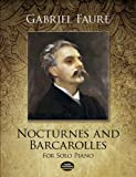 Nocturnes And Barcarolles For Solo Piano (Dover Music For Piano)