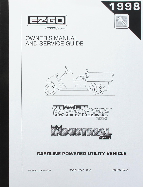 Amazon.com : EZGO 28491G01 1998 Service Parts Manual for Gas 1200 Series  Workhorse Utility Vehicle : Outdoor Decorative Fences : Garden & Outdoor