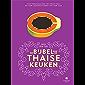 De bijbel van de Thaise keuken: Van papajasalade tot pad Thai en van jackfruitcurry tot tom kha kai