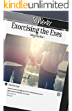 Exorcising the Exes (Calling Dibs Book 1)