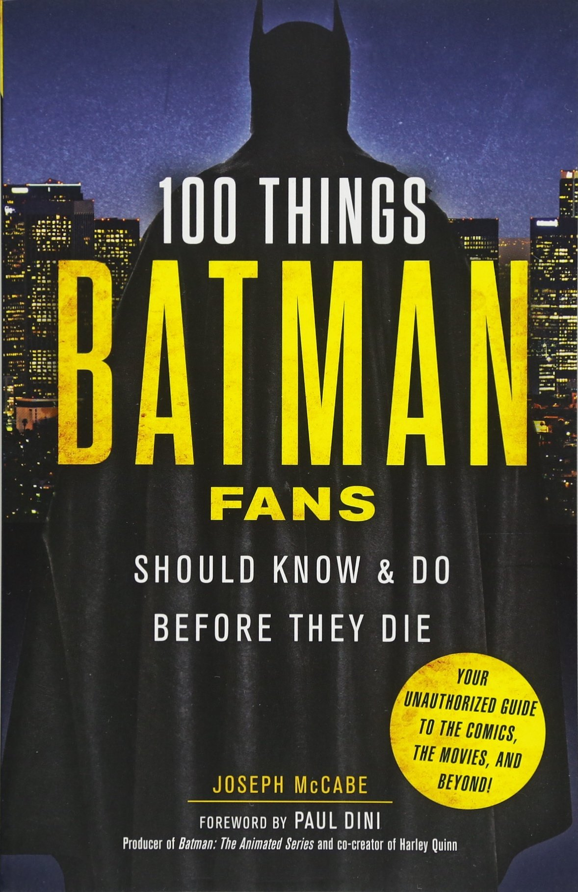 Download 100 Things Batman Fans Should Know & Do Before They Die (100 Things...Fans Should Know) pdf epub
