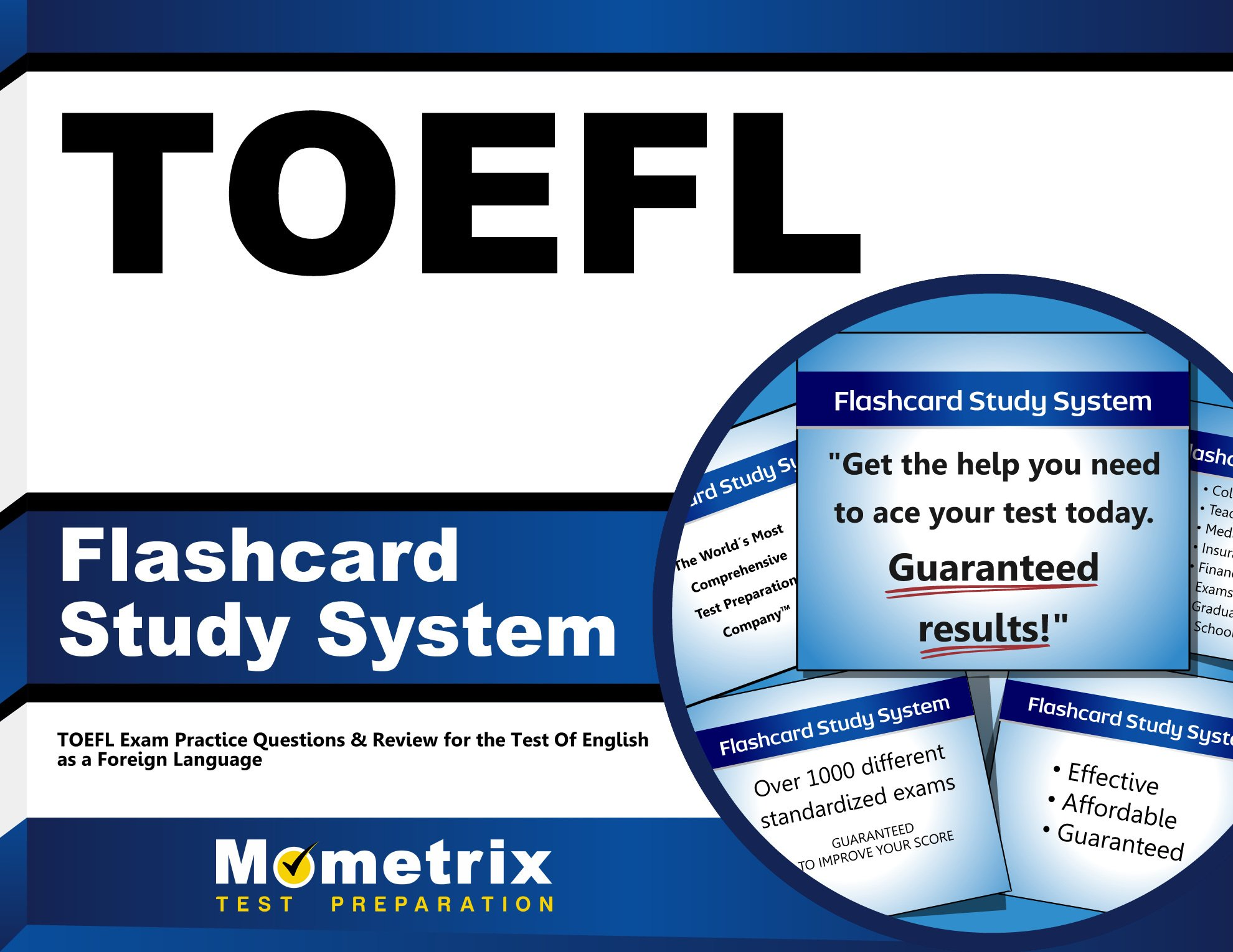 TOEFL Flashcard Study System: TOEFL Exam Practice Questions & Review for the Test Of English as a Foreign Language (Cards) by Brand: Mometrix Media LLC