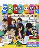 Coding 4-5 - Programmare è un gioco