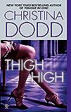 Thigh High (Fortune Hunter Book 3)