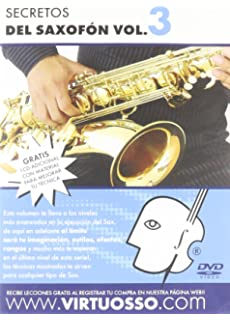 Virtuosso Saxophone Method Vol.3 (Curso De Saxofón Vol.3) SPANISH ONLY