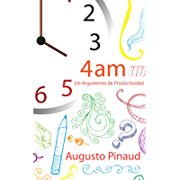 4:00 AM - Un Argumento de Productividad.