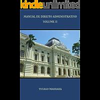 Manual de direito administrativo: VOLUME II: funções administrativas e bens estatais