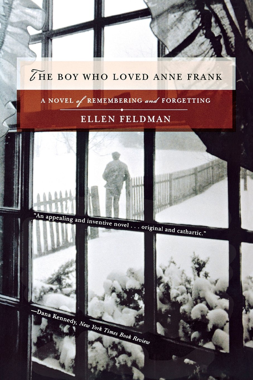 The Boy Who Loved Anne Frank: A Novel ebook