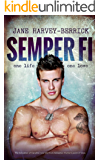 Semper Fi: The Education of Caroline (The Education Series #3)