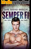 Semper Fi: The Education of Caroline (from Sebastian's POV) (The Education Series #3)