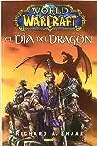 World Of Warcraft. El Día Del Dragón