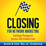 Closing for Network Marketing: Helping Our Prospects Cross the Finish Line