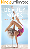Deadly Moves (From the Tales of Dan Coast Book 7)