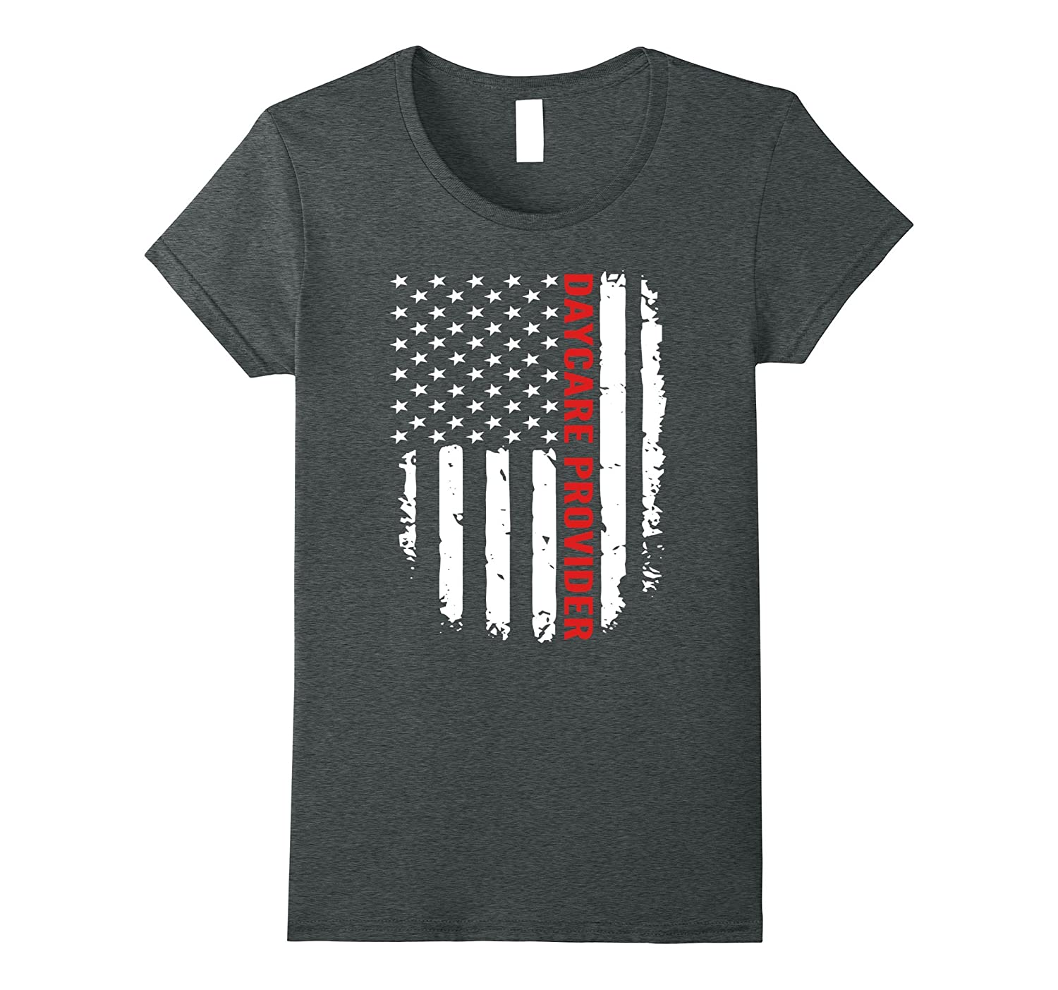 DAYCARE PROVIDER American Flag – Job Title Gift T-Shirts