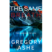 The Same Breath (The Lamb and the Lion Book 1) book cover
