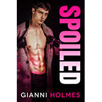 Spoiled: An Age Gap Romance (Spoiled Perfection Duet Book 1) (English Edition)