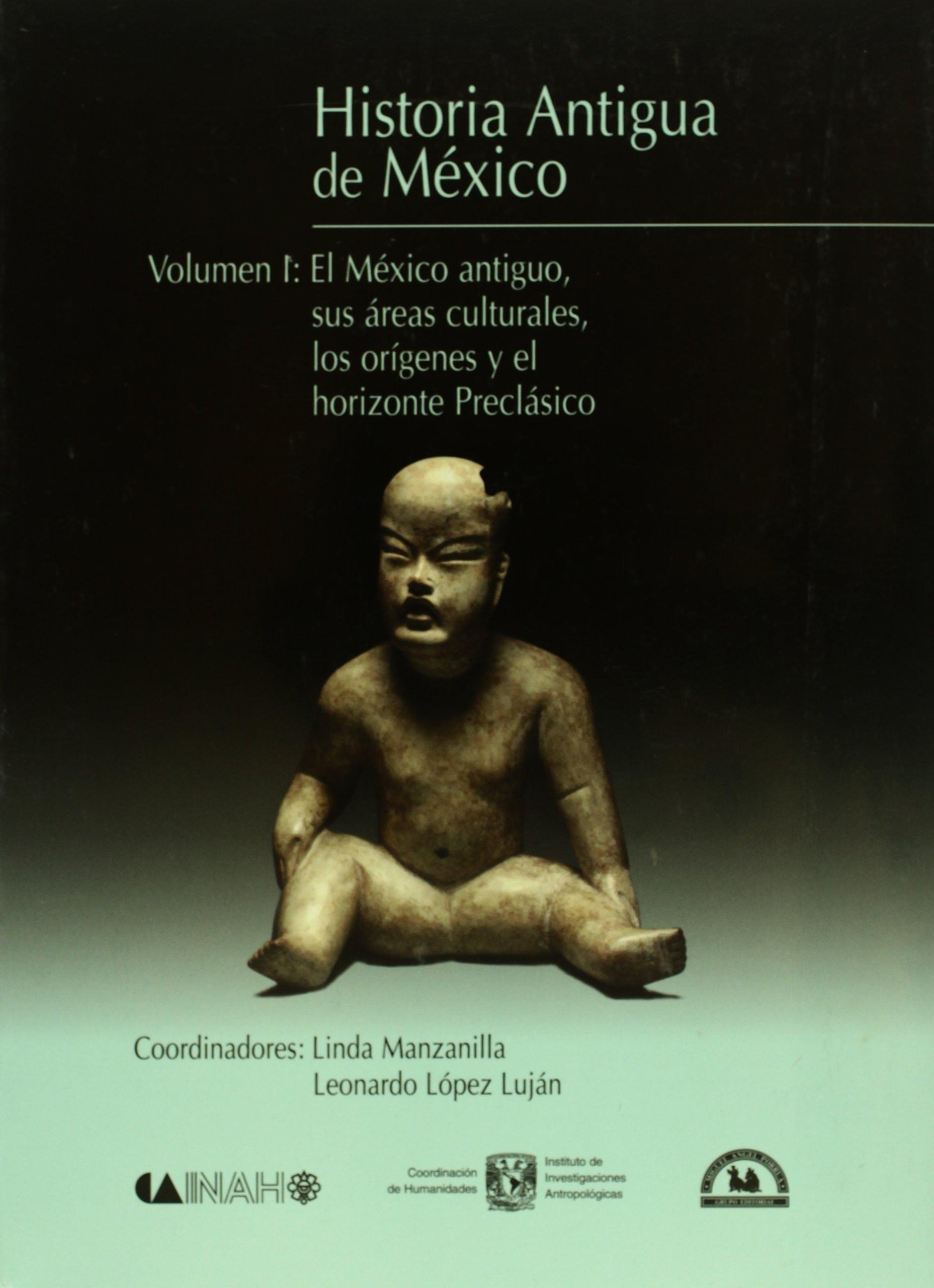 Download Historia antigua de Mexico. Vol. 1: El Mexico antiguo, sus areas culturales, los origenes y el horizonte Preclasico (Spanish Edition) ebook