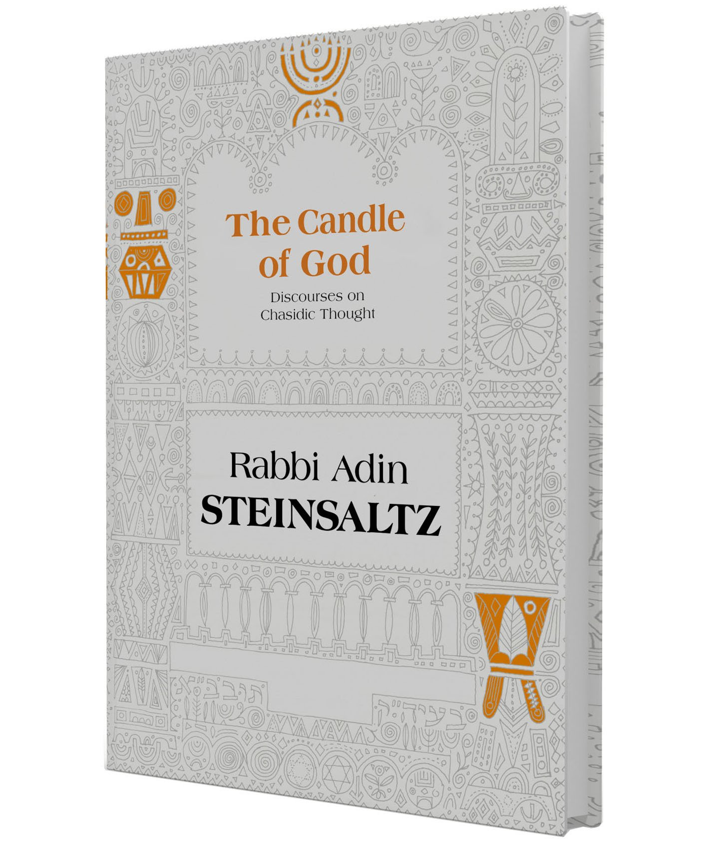 The Candle of God: Discourses on Hasidic Thought