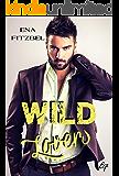 Wild Lovers: Un duel amoureux et torride au cœur d'une réserve indienne (French Edition)