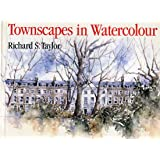 Townscapes in Watercolour