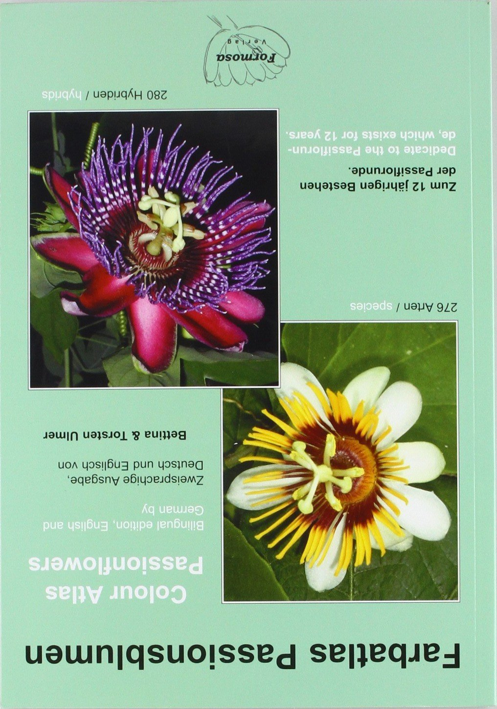 Farbatlas Passionsblumen /Colour Atlas Passionsflowers