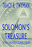 Solomon's Treasure: The Magic and Mystery of America's Money