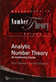 Analytic Number Theory: An Introductory Course (Monographs in Number Theory)