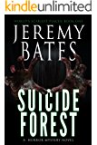 Suicide Forest: A horror mystery novel (World's Scariest Places Book 1)