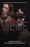 Systematic Siege #1 (Siege Serial)