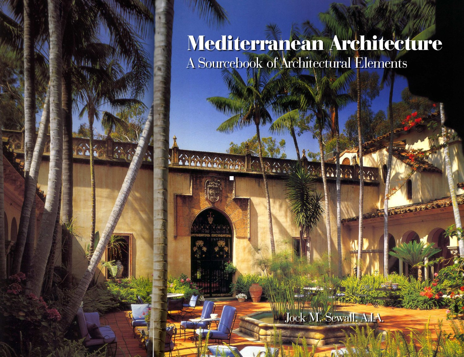 Mediterranean Architecture: A Sourcebook of Architectural Elements