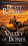 Valley of Bones (A Byrnes Family Ranch Novel)