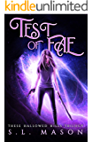 Test of Fae: New Adult Urban Fantasy - Fairy Tale Nursery Rhyme Retelling (These Hallowed Hills Book 2)