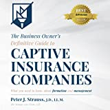 The Business Owner's Definitive Guide to Captive