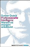 Professionelle Intelligenz: Worauf es morgen ankommt (Eichborn digital ebook)