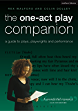 The One-Act Play Companion: A Guide to plays, playwrights and performance