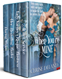 When You're Mine: A Medieval, Regency & Victorian Romance Collection