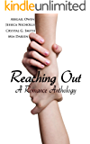 Reaching Out: A Romance Anthology