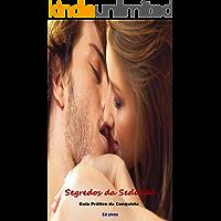 Segredos da sedução: Guia prático da conquista