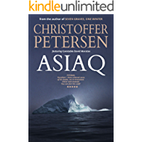Asiaq: A short story of endurance and adversity in the Arctic (Arctic Shorts Book 10)