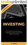 Investing: 6 Books in 1 (Stock Market Investing, Options Trading, Penny Stocks, Forex Trading, Real Estate Investing & Rental Property Investing)