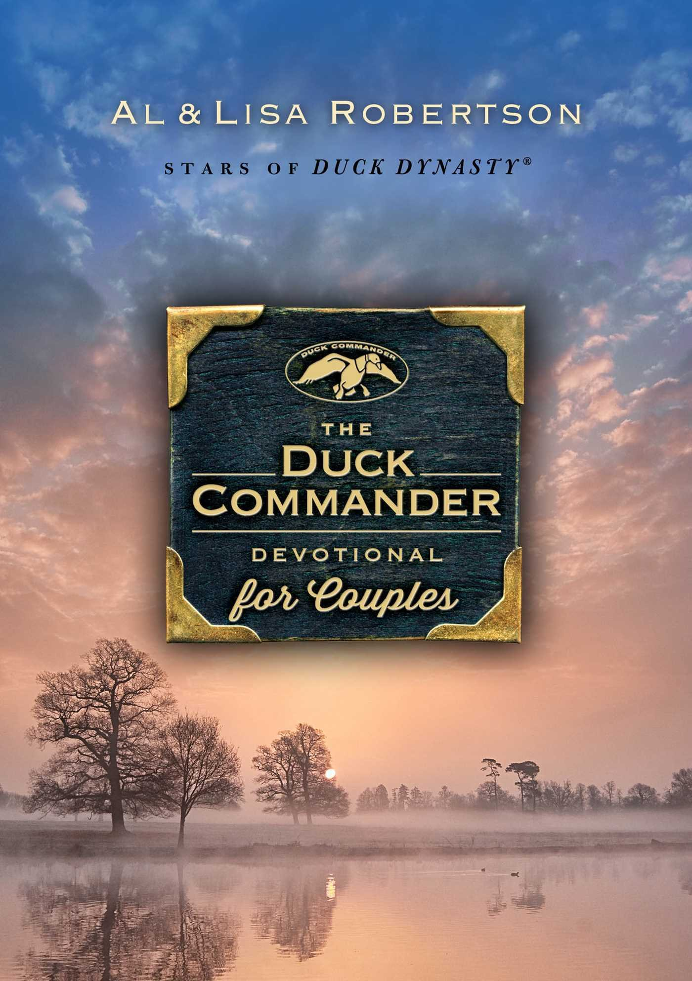 The Duck Commander Devotional for Couples Hardcover – February 2, 2016