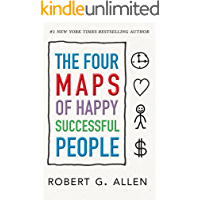 The Four Maps of Happy Successful People: A Visual System for Personal Change