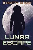Lunar Escape: A Settler Chronicles Prequel Novella