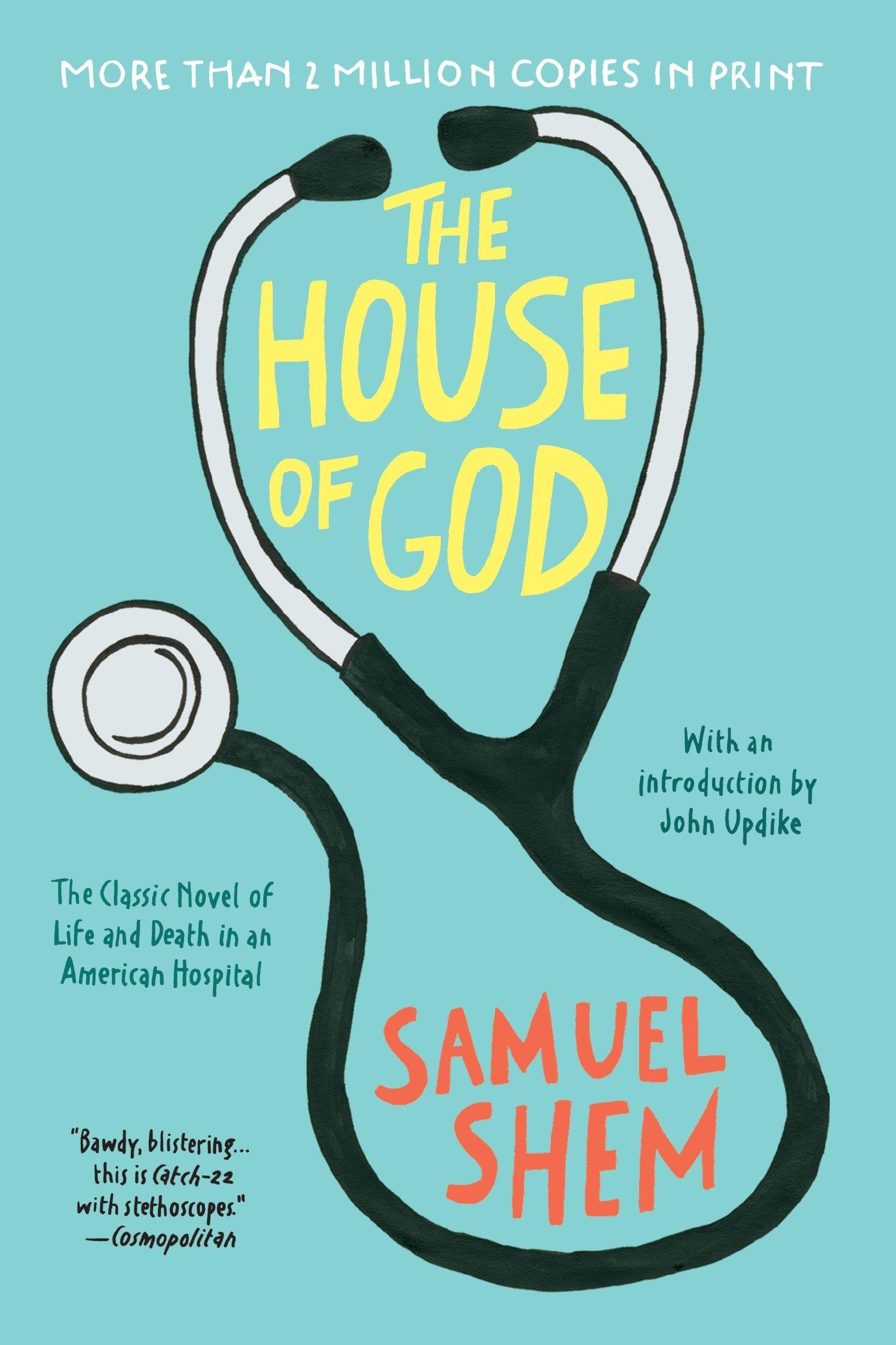 The House of God: Samuel Shem, John Updike: 9780425238097