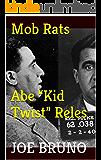 """Mob Rats Abe """"Kid Twist"""" Reles"""