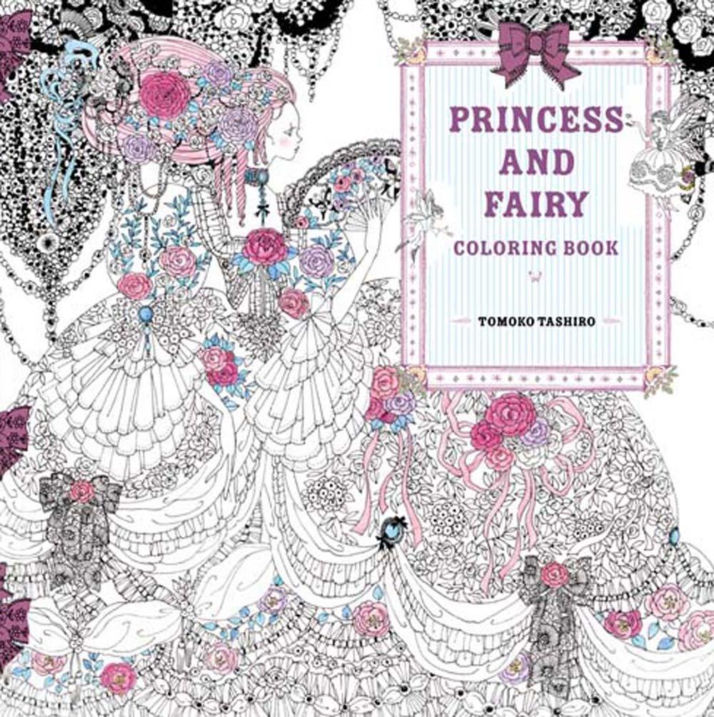 Princess and Fairy Coloring Book: Tomoko Tashiro ...