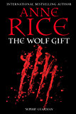 The Wolf Gift (The Wolf Gift Chronicles Book 1) (English Edition)