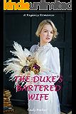 The Duke's Bartered Wife: A Regency Romance