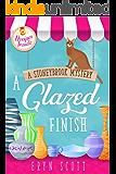 A Glazed Finish (A Stoneybrook Mystery Book 6)